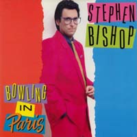 Stephen Bishop Bowling In Paris Album Cover