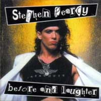 [Stephen Pearcy Before And Laughter Album Cover]
