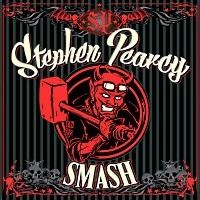 Stephen Pearcy Smash Album Cover