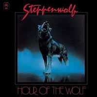 [Steppenwolf Hour of the Wolf Album Cover]