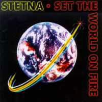 [Stetna Set The World On Fire Album Cover]