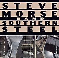 [The Steve Morse Band Southern Steel Album Cover]