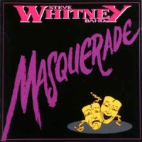 [Steve Whitney Band Masquerade Album Cover]