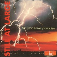 [Still At Large No Place Like Paradise Album Cover]