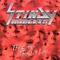 [Stinjy Midgets The Little Things in Life... Album Cover]