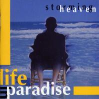 [Storming Heaven Life in Paradise Album Cover]