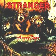 [Stranger Angry Dogs Album Cover]