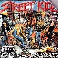 [Street Kidz Out of the Ruins Album Cover]
