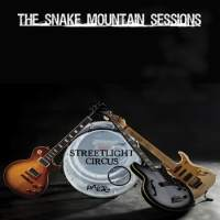 [Streetlight Circus The Snake Mountain Sessions Album Cover]