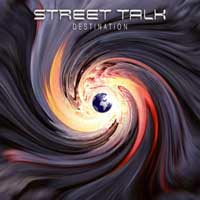 Street Talk Destination Album Cover