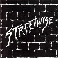[Streetwise Streetwise Album Cover]