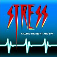 Stress Killing Me Night And Day Album Cover