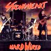 [Strongheart Hard Wired Album Cover]