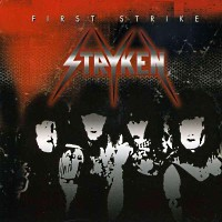 [Stryken First Strike Album Cover]