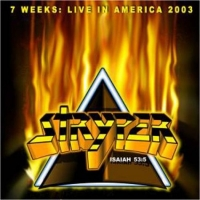 Stryper 7 Weeks: Live In America, 2003 Album Cover