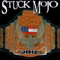 [Stuck Mojo Rising Album Cover]