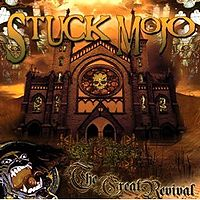 [Stuck Mojo The Great Revival Album Cover]