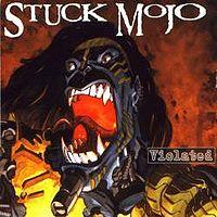[Stuck Mojo Violated Album Cover]