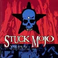 [Stuck Mojo Violate This - 10 Years of Rarities: 1991-2001 Album Cover]