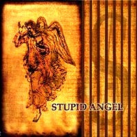 Stupid Angel Stupid Angel Album Cover