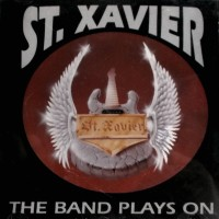 [St. Xavier The Band Plays On Album Cover]