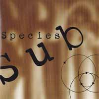 [Sub Species Sub Species Album Cover]