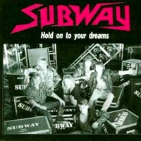 Subway Hold On To Your Dreams Album Cover