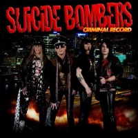 [Suicide Bombers Criminal Record Album Cover]