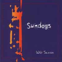 [Sundogs Wild Season Album Cover]