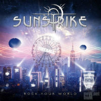 [Sunstrike Rock Your World Album Cover]