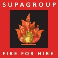 Supagroup Fire for Hire Album Cover