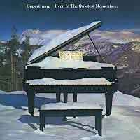 [Supertramp Even in the Quietest Moments Album Cover]