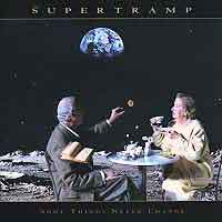 [Supertramp Some Things Never Change Album Cover]