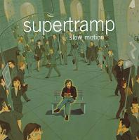 [Supertramp Slow Motion Album Cover]