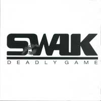 [Swak Deadly Game Album Cover]