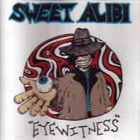 [Sweet Alibi Eyewitness Album Cover]