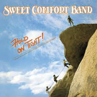 [Sweet Comfort Band Hold On Tight Album Cover]