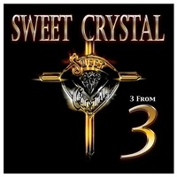 Sweet Crystal 3 From 3 Album Cover