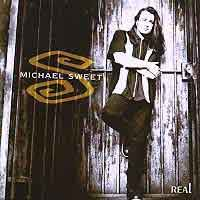 [Michael Sweet Real Album Cover]
