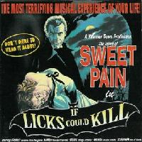 Sweet Pain If Licks Could Kill Album Cover