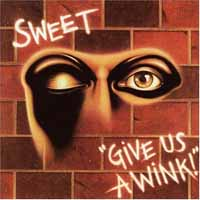 The Sweet Give Us a Wink Album Cover