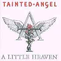 [Tainted Angel A Little Heaven Album Cover]