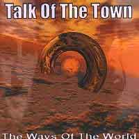 Talk of the Town The Ways of the World Album Cover