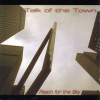 Talk of the Town Reach for the Sky Album Cover