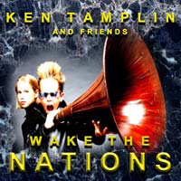 [Ken Tamplin and Friends Wake the Nations Album Cover]