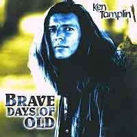 [Ken Tamplin Brave Days of Old Album Cover]