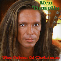 [Ken Tamplin The Colors of Christmas Album Cover]