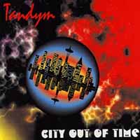 [Tandym City Out of Time Album Cover]