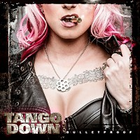 [Tango Down Bulletproof Album Cover]