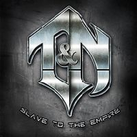 T and N Slave To The Empire Album Cover